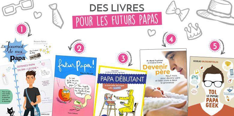 Futurs papas : notre sélection de livres à leur offrir !