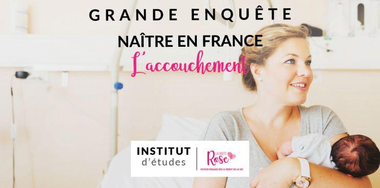 Etude Naître en France : l'accouchement