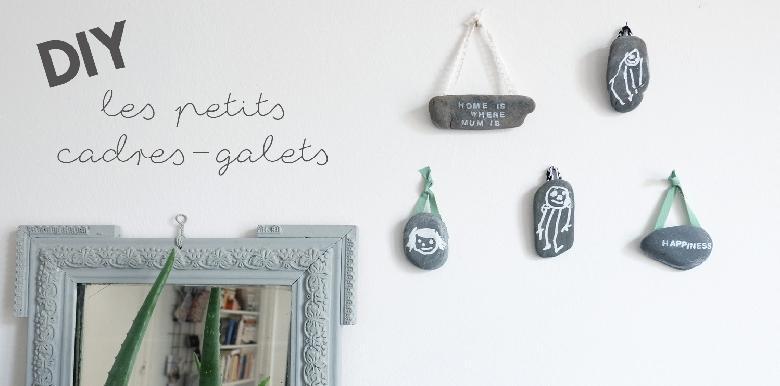 DIY : Des cadres-galets pour la Fête des mères