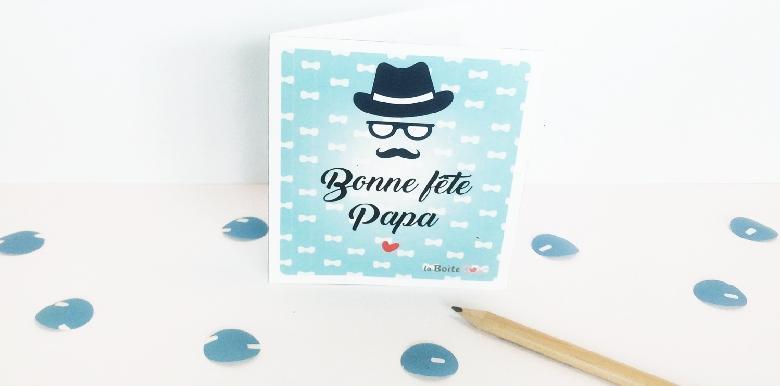 Bonne Fête Papa : la carte à imprimer